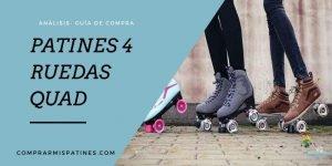 mejores patines 4 ruedas quad
