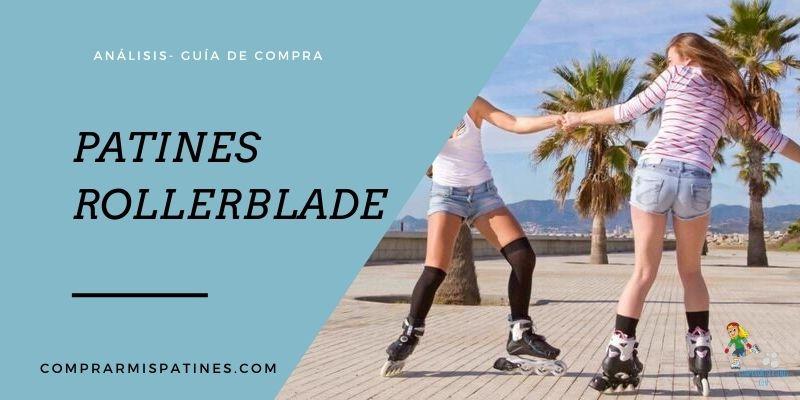 Mejores Patines Rollerblade – Análisis